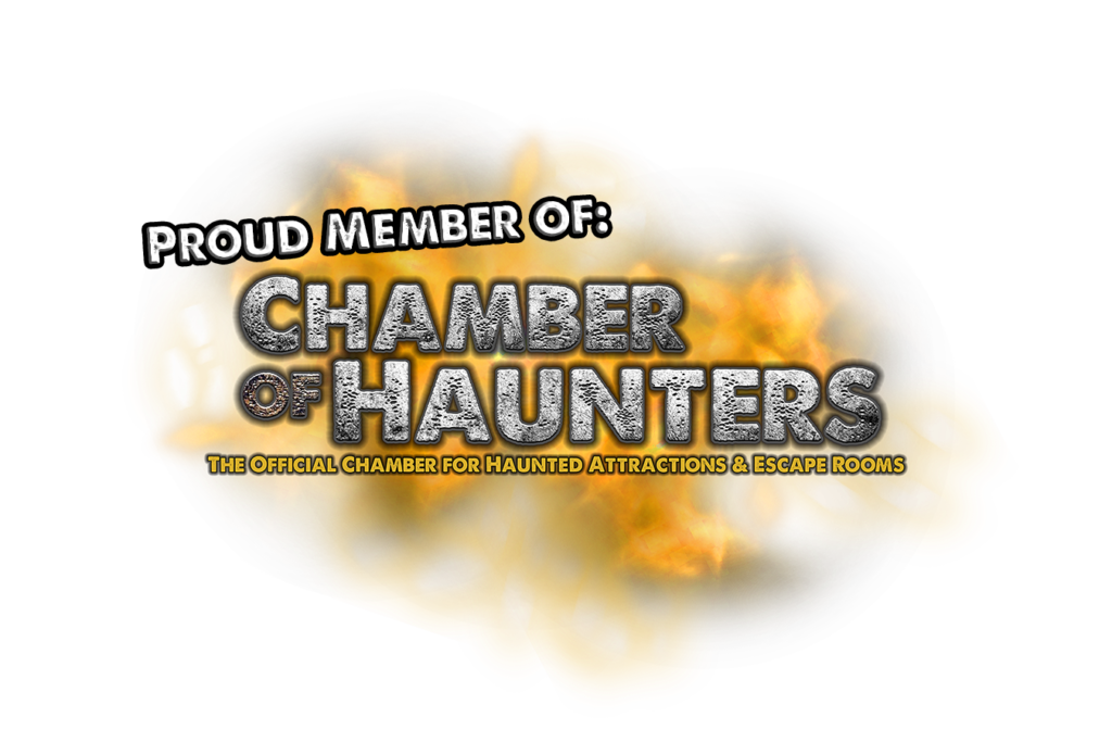 We are a proud member of the Chamber of Haunters